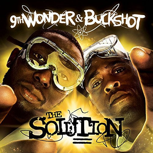 9th Wonder & Buckshot Solution Explicit Version