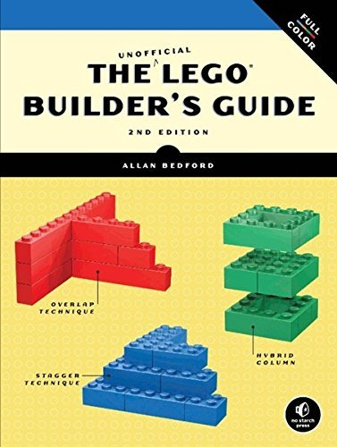 Allan Bedford The Unofficial Lego Builder's Guide (now In Color! 0002 Edition;