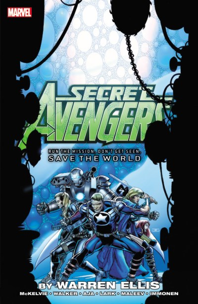 Warren Ellis Secret Avengers Run The Mission Don't Get Seen Save The World