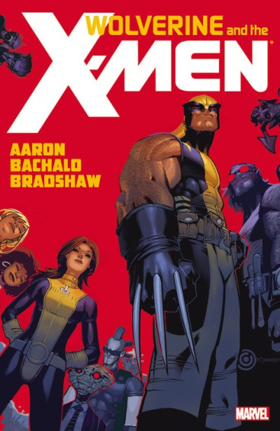 Jason Aaron Wolverine And The X Men Volume 1