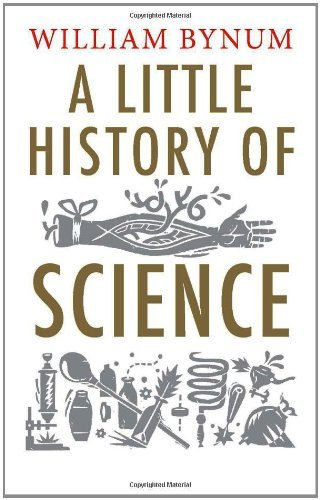 William Bynum A Little History Of Science