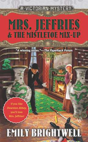 Emily Brightwell Mrs. Jeffries & The Mistletoe Mix Up