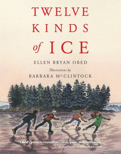 Ellen Bryan Obed Twelve Kinds Of Ice