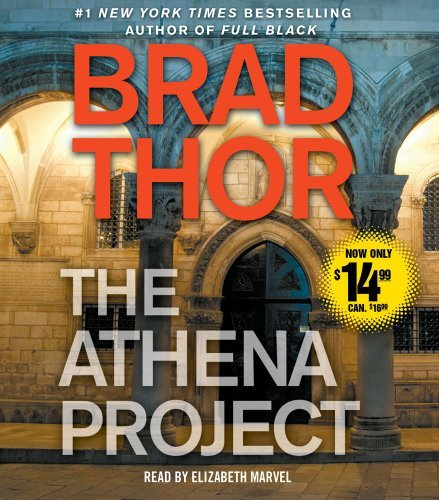 Brad Thor The Athena Project Abridged