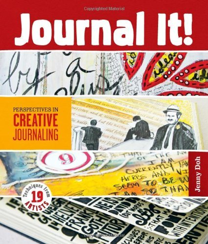 Jenny Doh Journal It! Perspectives In Creative Journaling