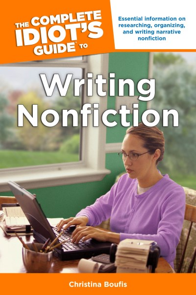 Christina Boufis The Complete Idiot's Guide To Writing Nonfiction