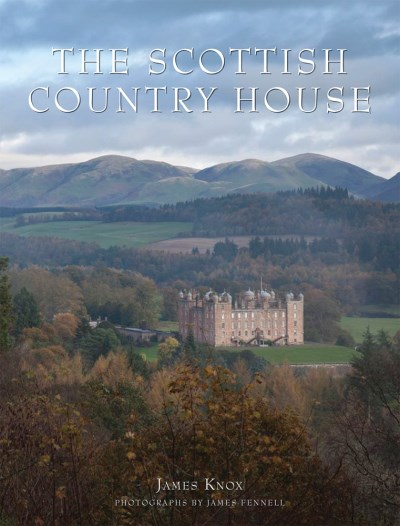 James Knox The Scottish Country House