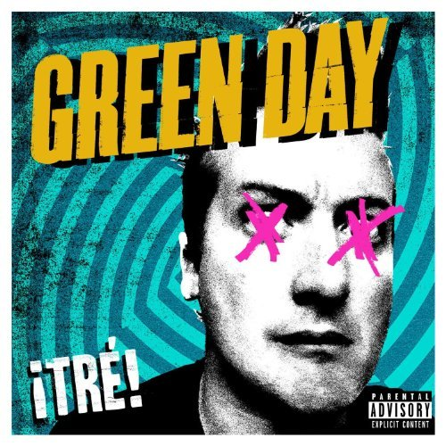 Green Day Tre! Explicit Version