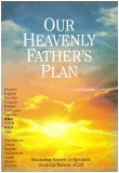 Our Heavenly Father's Plan Reassuring Answers To