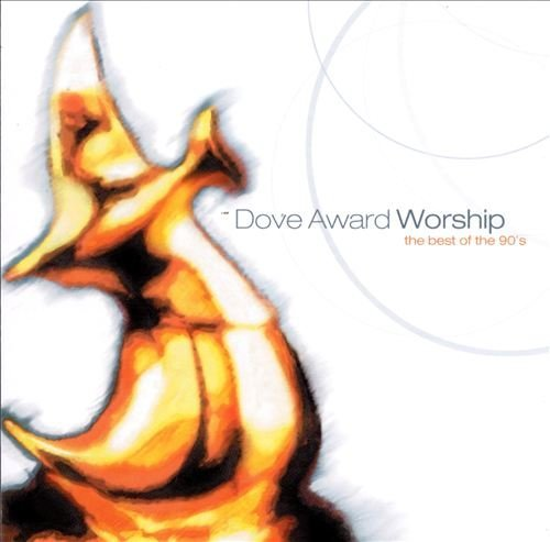 Dove Award Worship Best Of The 90s
