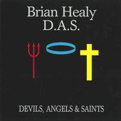 Brian Healy Devils Angels & Saints