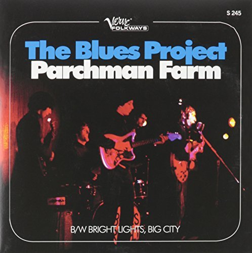 Blues Project Parchman Farm Bright Lights Bi Parchman Farm Bright Lights Bi