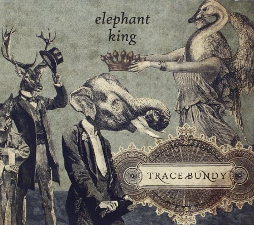 Trace Bundy Elephant King