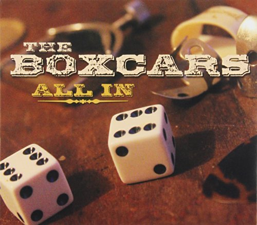 Boxcars All In