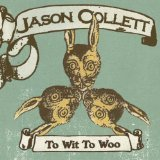 Jason Collet To Wit To Woo