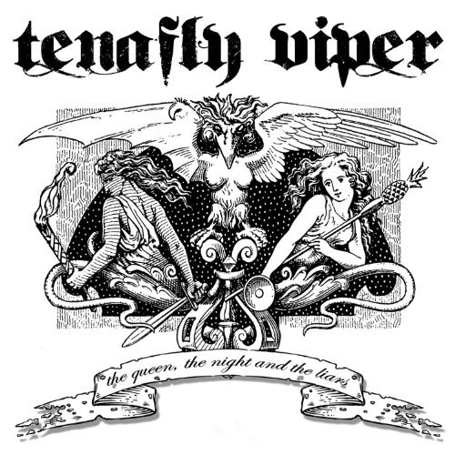 Tenafly Viper Queen The Night & The Liars