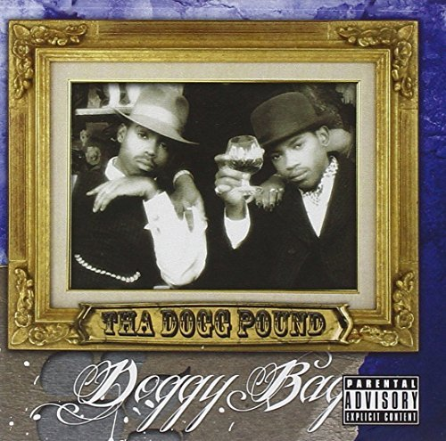 Tha Dogg Pound Doggy Bag Explicit