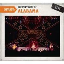Alabama Setlist Very Best Of Alabama Live