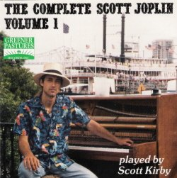 Scott Kirby Complete Scott Joplin Vol. 1
