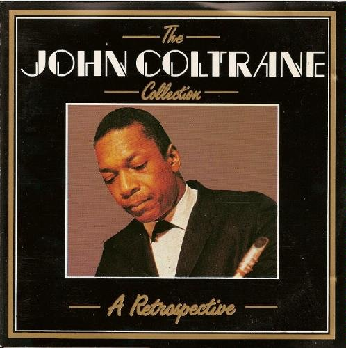 John Coltrane Collection Retrospective