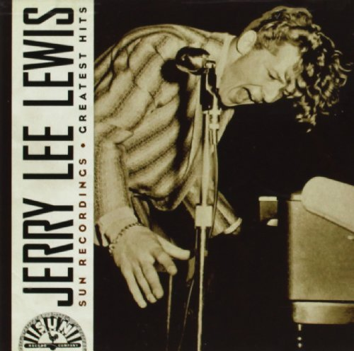 Jerry Lee Lewis Sun Recordings Greatest Hits
