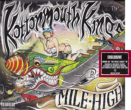 Kottonmouth Kings Mile High