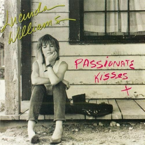 Lucinda Williams Passionate Kisses