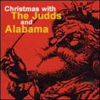 Judds Alabama Christmas With The Judds & Alabama