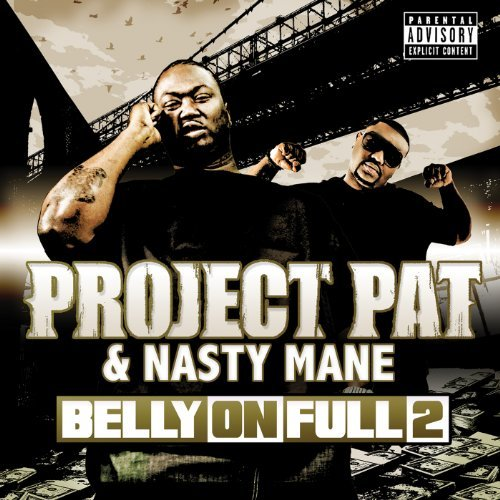 Project Pat Belly On Full 2 Explicit Version