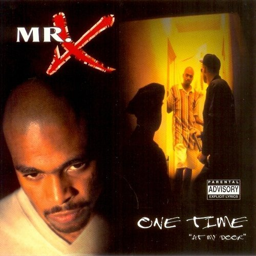 Mr X One Time At My Door