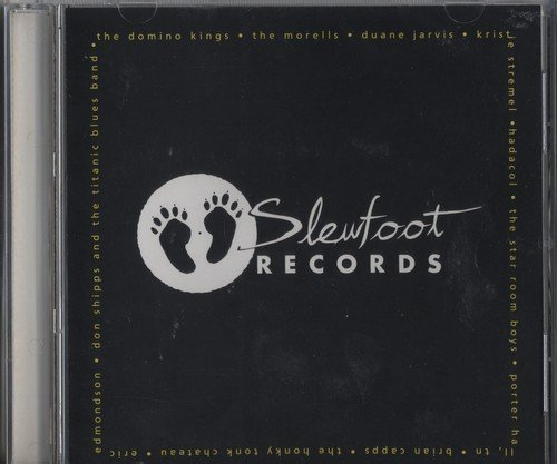 Slewfoot Records Sampler 2001