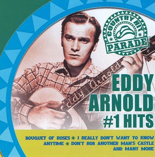 Eddy Arnold Country Hit Parade #1 Hits