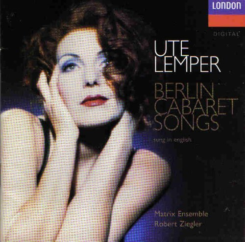 Ute Lamper Berlin Cabaret Songs Sung In English