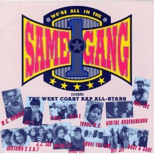 West Coast Rap All Stars We're All In The Same Gang