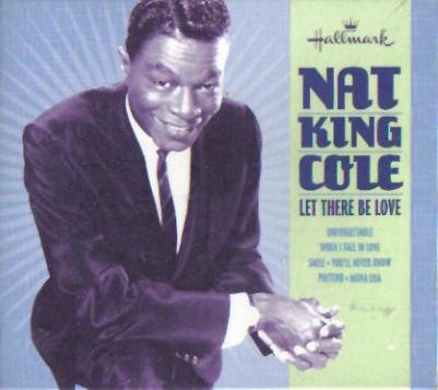 Nat King Cole Let There Be Love