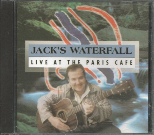 Jack's Waterfall Live At The Paris Cafe