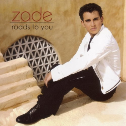Zade Roads To You