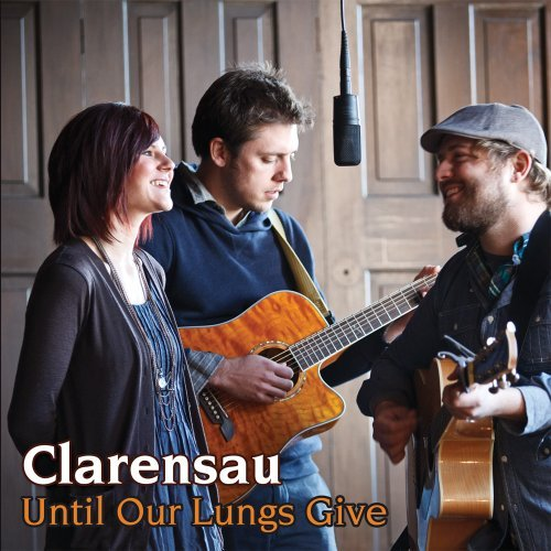 Clarensau Until Our Lungs Give