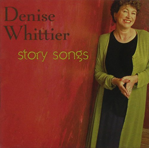 Denise Whittier Story Songs