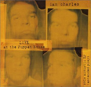Ian Charles Live At The Puppet House Ep