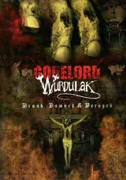 Gorelord Wurdulak Drunk Damned & Decayed