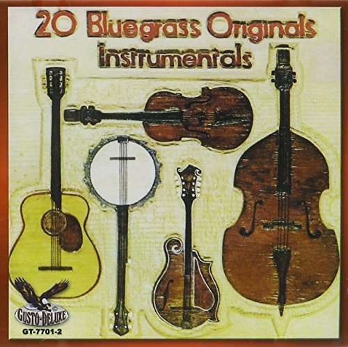 Bluegrass Originals 20 Instrum Bluegrass Originals 20 Instrum
