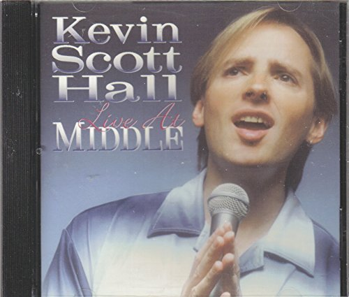 Kevin Scott Hall Live At Middle