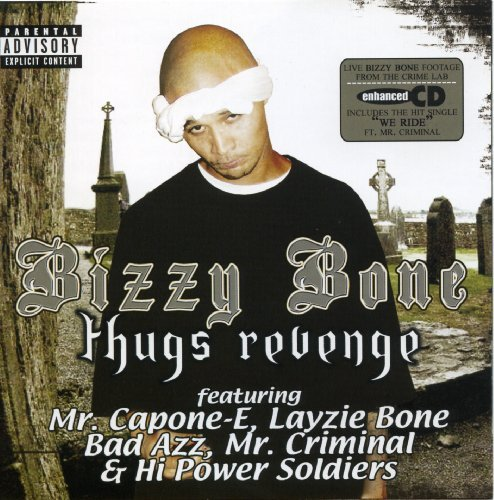 Bizzy Bone Thugs Revenge Explicit Version Enhanced CD