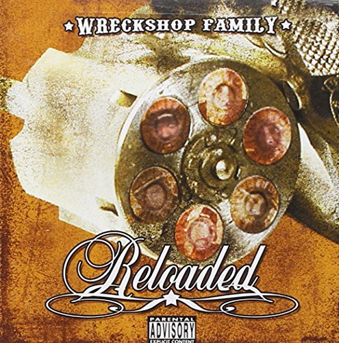 Wreckshop Family Reloaded Explicit Version