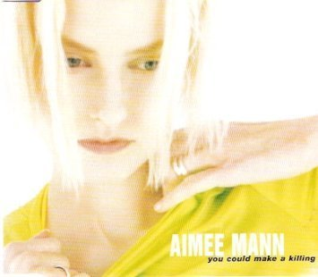 Aimee Mann You Could Make A Killing Import Aus