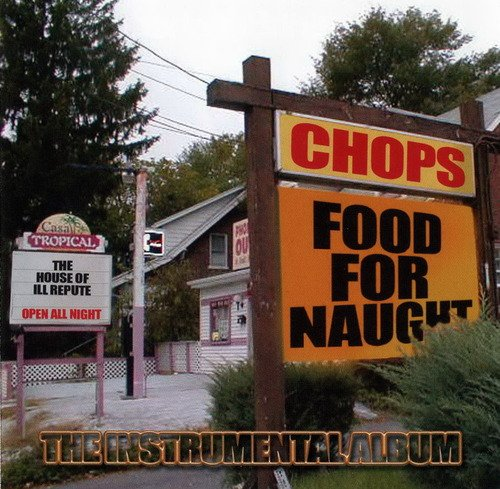 Chops Food For Naught Instrumental Album