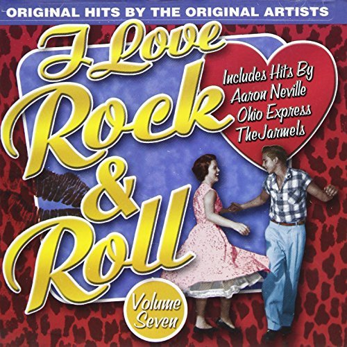 I Love Rock N Roll Vol. 7 I Love Rock N Roll I Love Rock N Roll