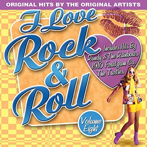 I Love Rock N Roll Vol. 8 I Love Rock N Roll I Love Rock N Roll