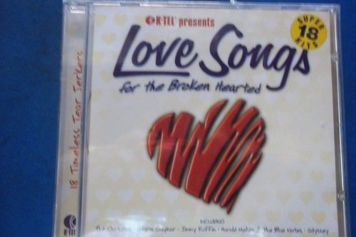 Love Songs For The Brokenheart Love Songs For The Brokenheart